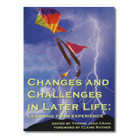 Changes and Challenges in later life: Learning from Experience