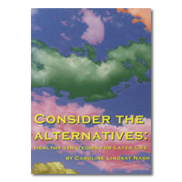 Consider the Alternatives: Healthy strategies for later life