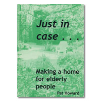 Just in Case: Making a Home for Elderly People