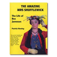 The Amazing Mrs Shufflewick: The Life of Rex Jameson