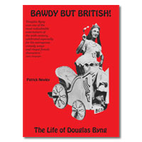 Bawdy But British! The Life of Douglas Byng