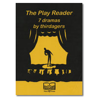 The Play Reader: 7 dramas by thirdagers