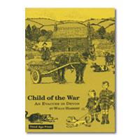 Child of the War: An Evacuee in Devon