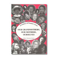 Women's History: Our Grandmothers, Our Mothers, Ourselves